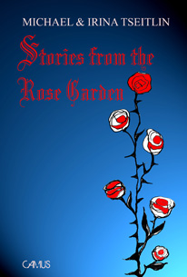 Stories from the Rose Garden